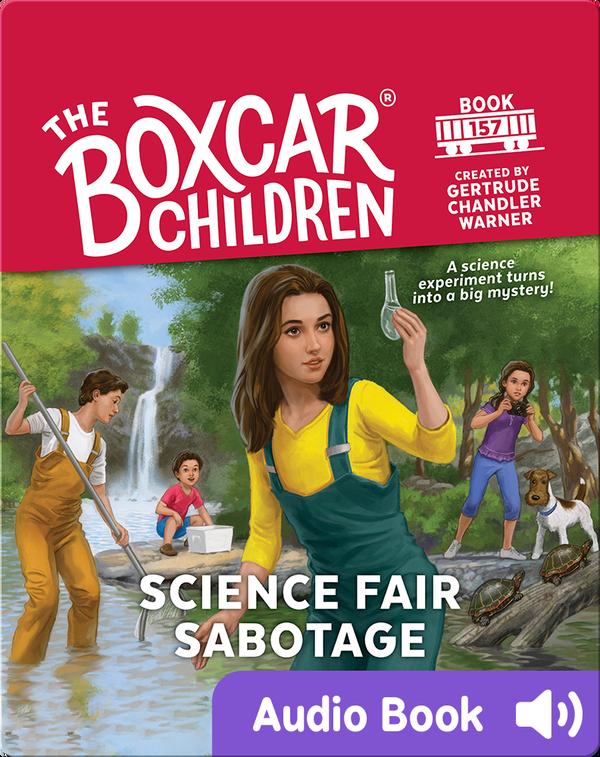 The Boxcar Children: Science Fair Sabotage