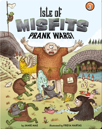 Isle of Misfits 3: Prank Wars!