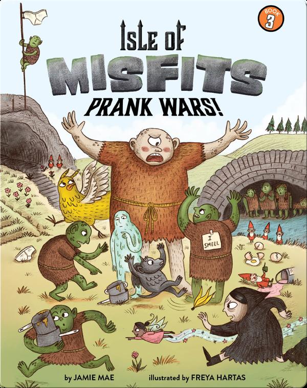 Isle of Misfits 3: Prank Wars!