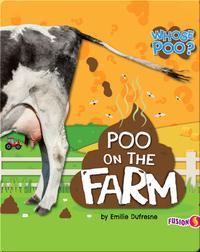 Whose Poo?: Poo on the Farm