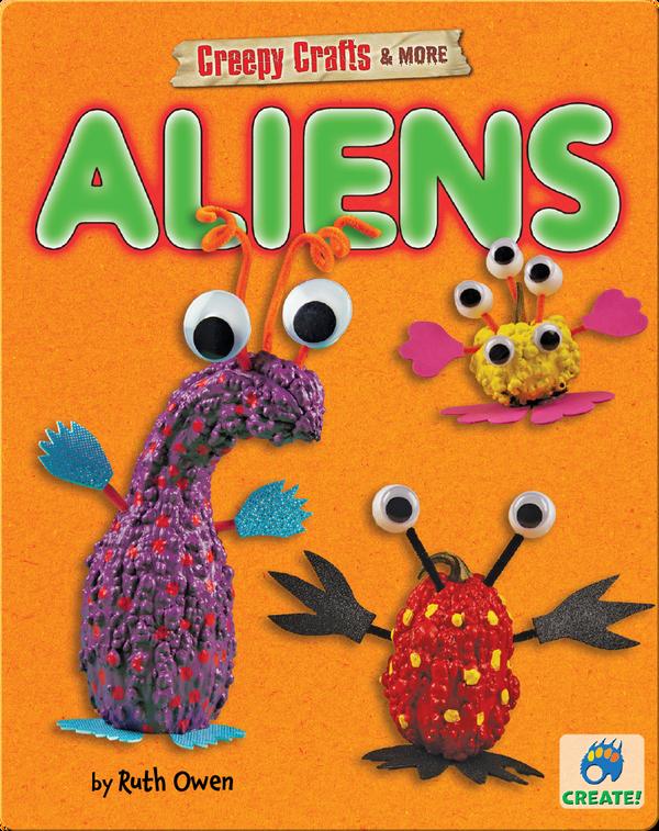 Creepy Crafts & More: Aliens
