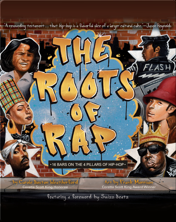 The Roots of Rap: 16 Bars on the 4 Pillars of Hip-Hop