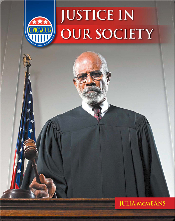 Civic Values: Justice in Our Society