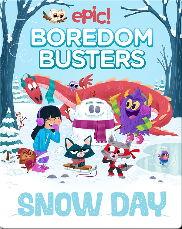 Epic! Boredom Busters: Snow Day