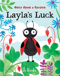 Once Upon a Garden: Layla's Luck