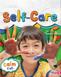 Calm Kids: Self-Care