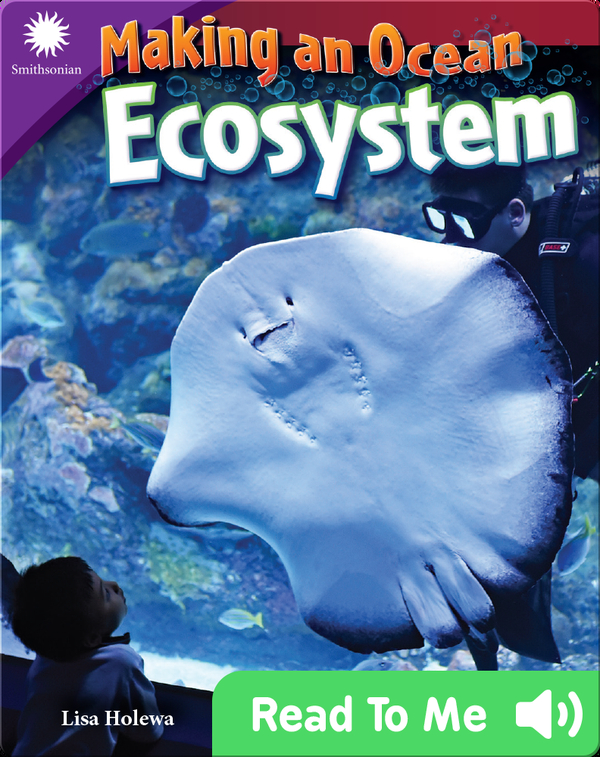 Smithsonian Readers: Making an Ocean Ecosystem