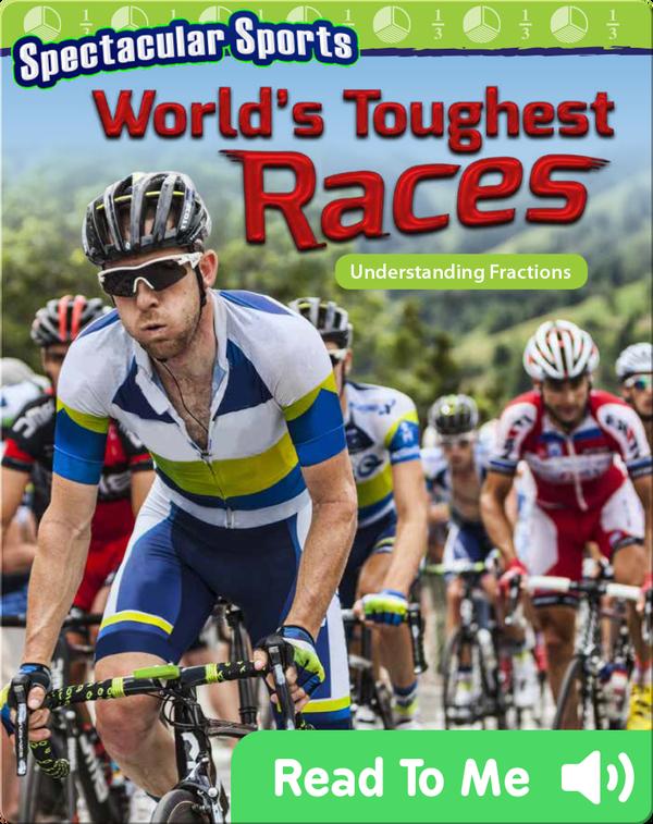 Spectacular Sports: World's Toughest Races: Understanding Fractions