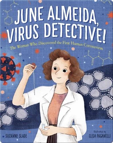June Almeida, Virus Detective!