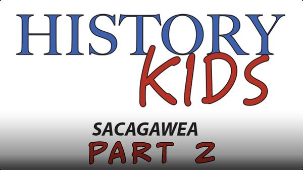 Sacagawea Part 2
