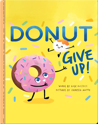 Punderland: Donut Give Up