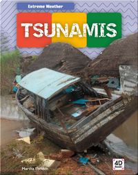 Extreme Weather: Tsunamis