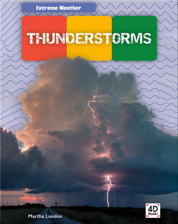 Extreme Weather: Thunderstorms