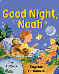 Good Night, Noah
