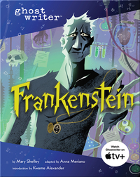 Ghostwriter: Frankenstein