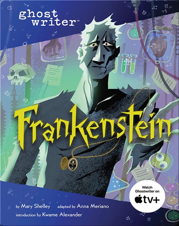 Ghostwriter: Frankenstein