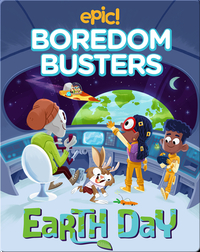 Epic! Boredom Busters: Earth Day