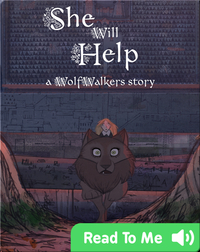 WolfWalker Readers: She Will Help