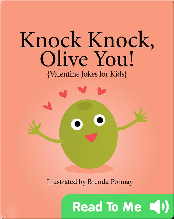 Knock Knock, Olive You! (Valentine Jokes for Kids)