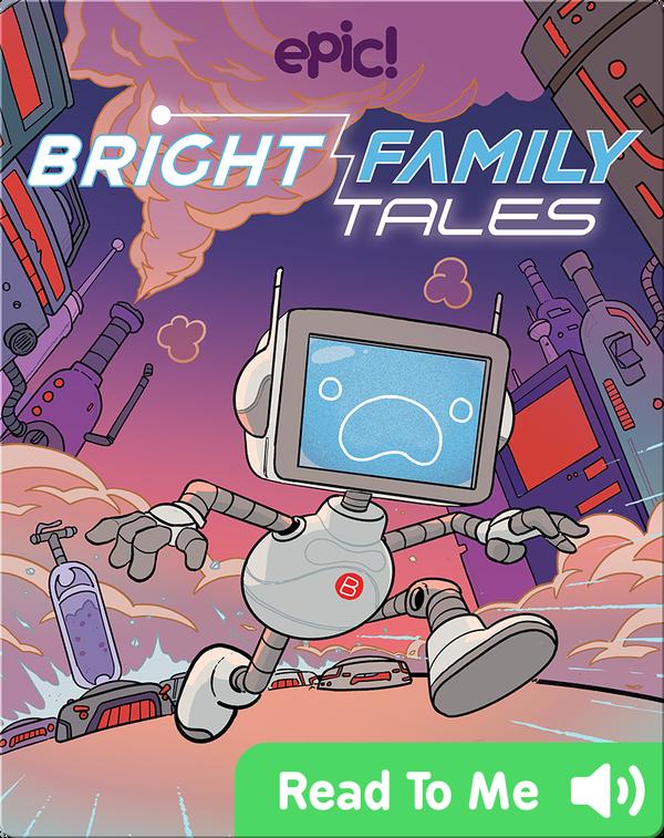 Bright Family Tales: I, Dusty