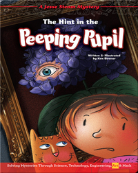 Jesse STEAM Mysteries: The Hint in the Peeping Pupil