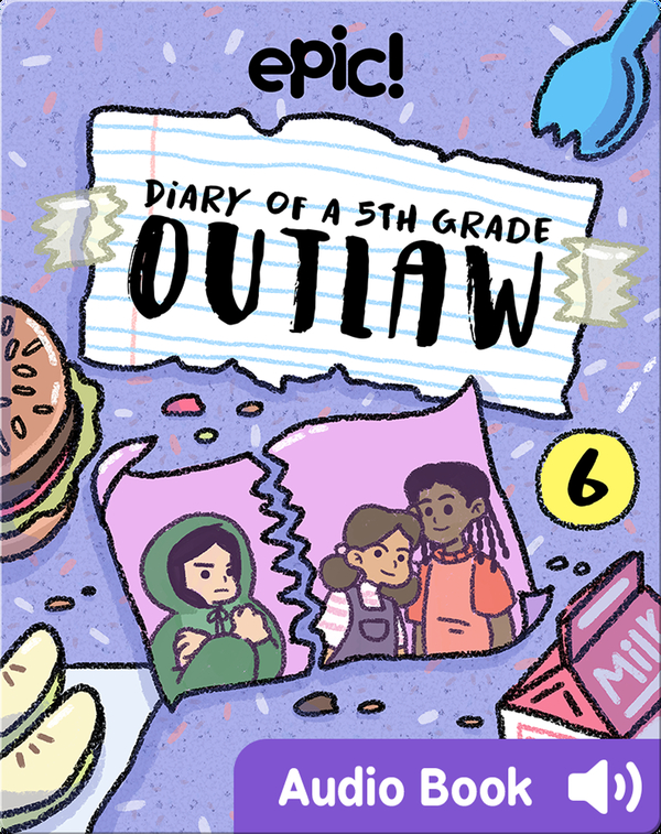 Diary of a 5th Grade Outlaw Book 6: The Friend Thief