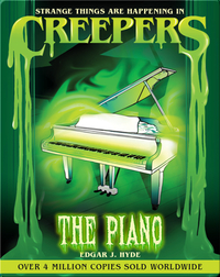 Creepers: The Piano