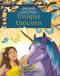 Unicorns of the Secret Stable No. 5: Unique Unicorn