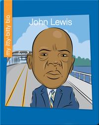 My Itty Bitty Bio: John Lewis