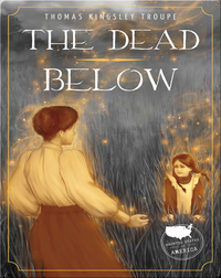Haunted States of America: The Dead Below