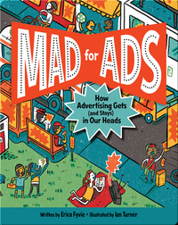 Mad for Ads: How Advertising Gets (and Stays) in Our Heads