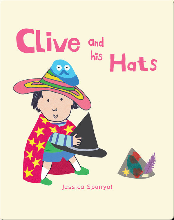 All About Clive: Clive and His Hats