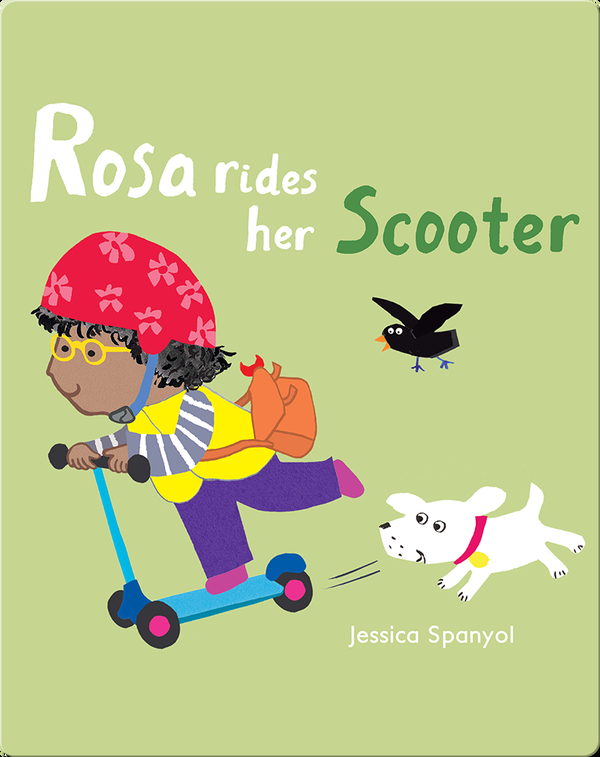 All About Rosa: Rosa Rides Her Scooter