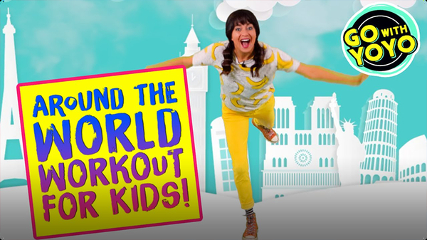 GO With YOYO: Around the World Workout For Kids!