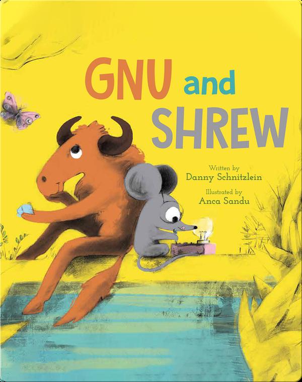 Gnu and Shrew