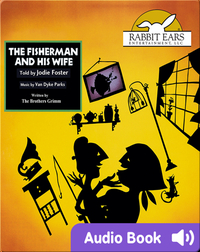 Storybook Classics: The Fisherman and His Wife