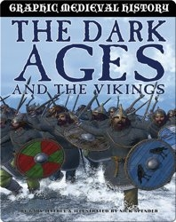 The Dark Ages (Graphic Medieval History)