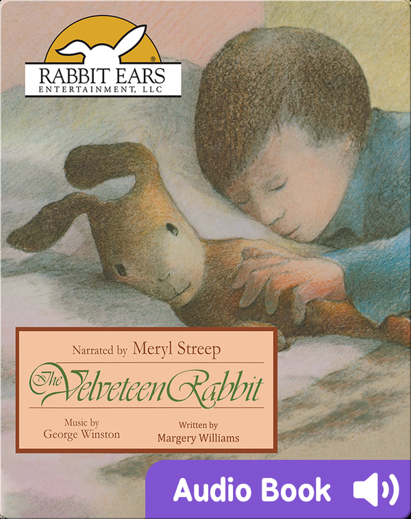 Storybook Classics: The Velveteen Rabbit