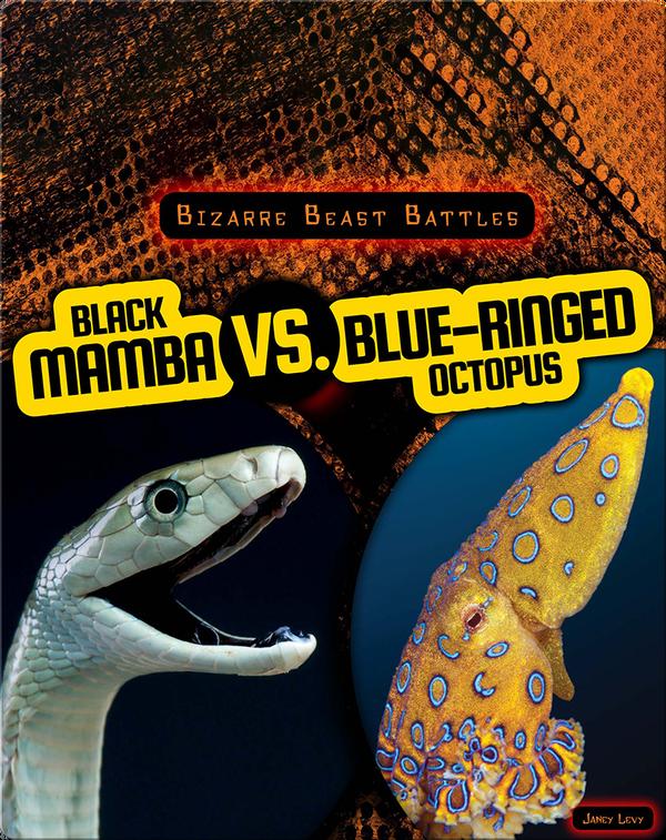 Bizarre Beast Battles: Black Mamba vs. Blue-Ringed Octopus
