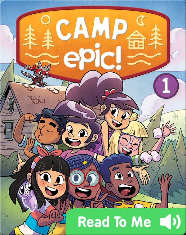 Camp Epic Book 1: Welcome to Camp!