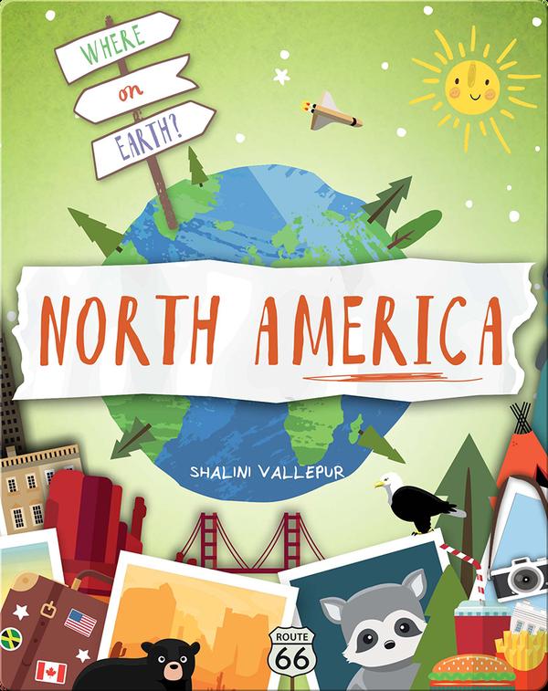Where on Earth?: North America