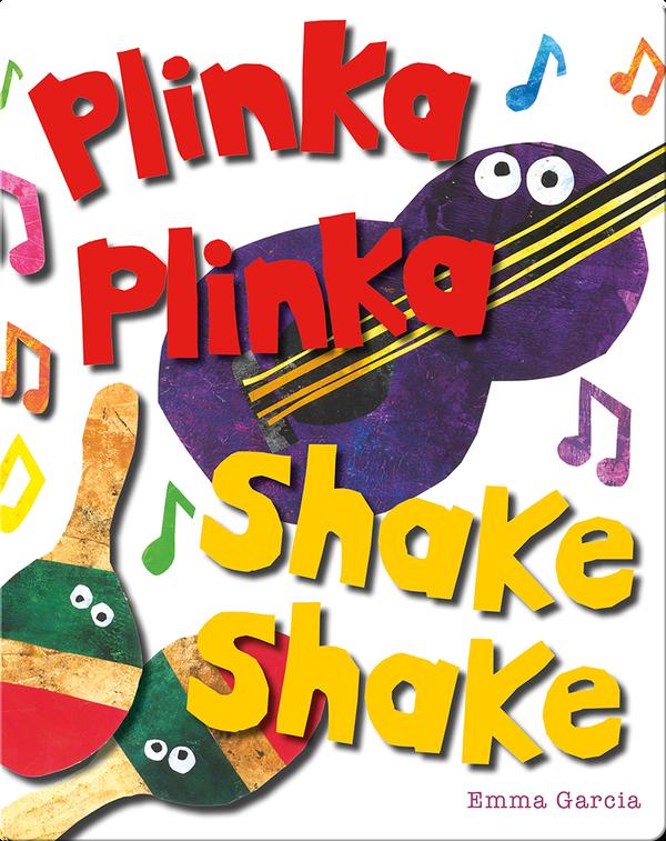All About Sounds: Plinka Plinka Shake Shake