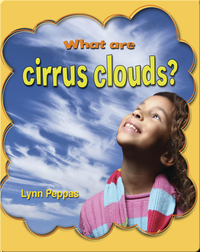 What Are Cirrus Clouds? (Clouds Close-Up)