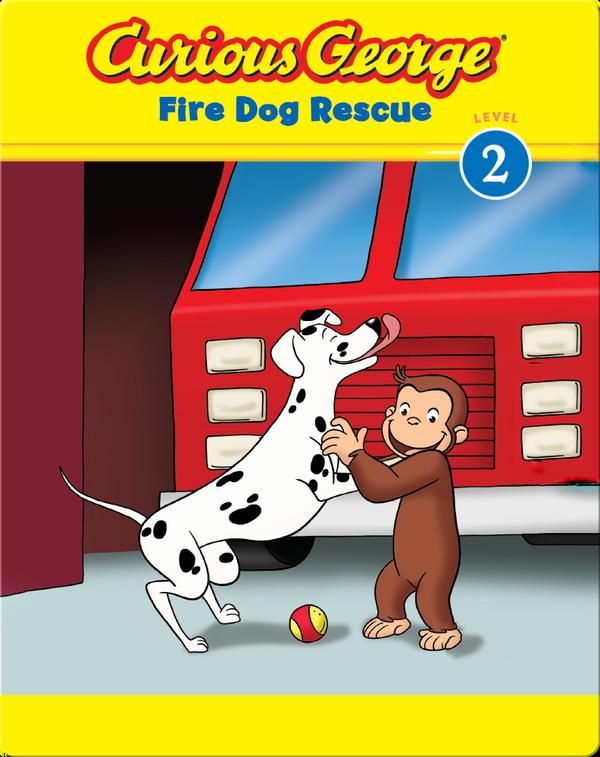 Curious George: Fire Dog Rescue