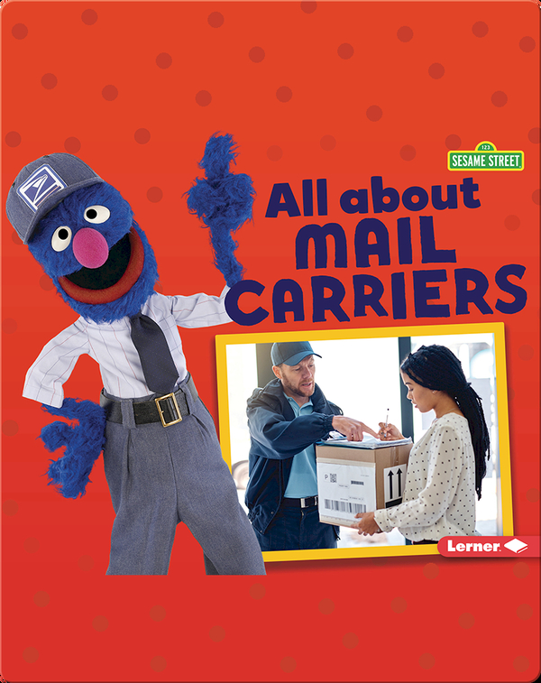 Sesame Street Loves Community Helpers: All About Mail Carriers