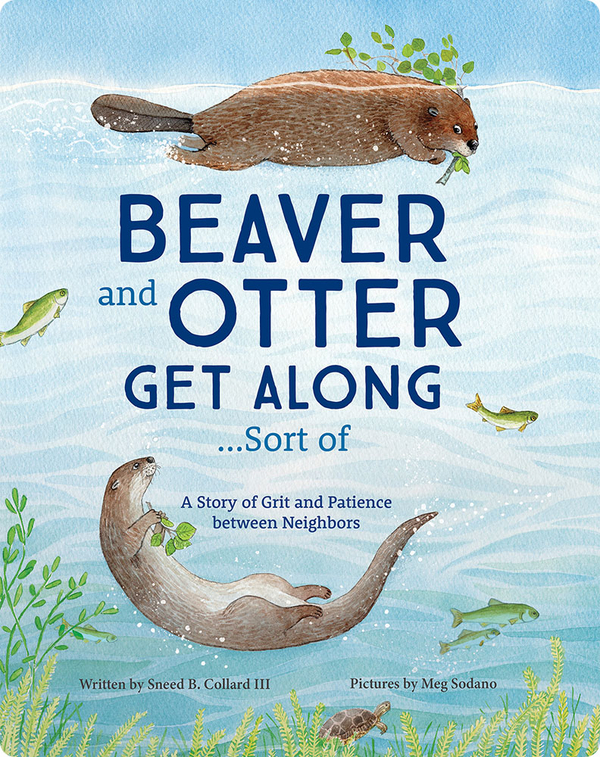 Beaver and Otter Get Along... Sort of