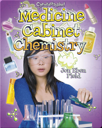 Medicine Cabinet Chemistry