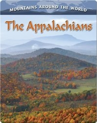 The Appalachians (Mountains Around the World)