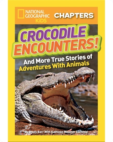 National Geographic Kids Chapters: Crocodile Encounters
