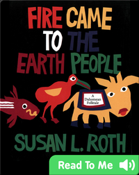 Fire Came to the Earth People: A Dahomean Folktale